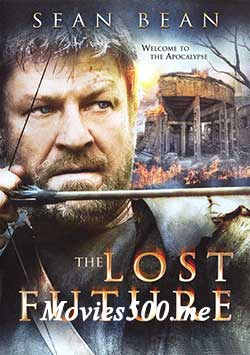The Lost Future 2010 Dual Audio Hindi 700MB BluRay 720pat newbtcbank.com
