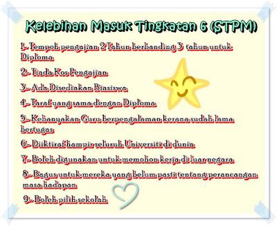 Tingkatan 6, Form 6, Kelebihan Masuk Tingkatan Enam, Kelebihan Ambil STPM, STPM, Sijil Tinggi Pelajaran Malaysia, Universiti, Pra - U, Sekolah, Pengalaman, Kenangan,