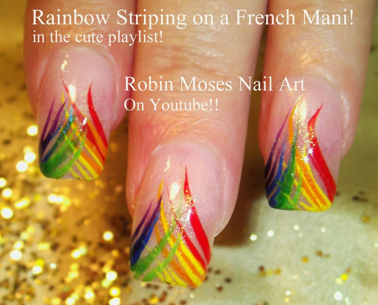 """Robin Moses Nail Art: """"rainbow nails"""" """"nail art"""" """"rainbow"""