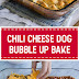 Chili Cheese Dog Bubble Up Bake