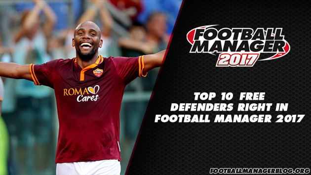 Top 10 Free Defenders Right in Football Manager 2017