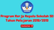 Program Kerja Kepala Sekolah SD Tahun Pelajaran 2018/2019