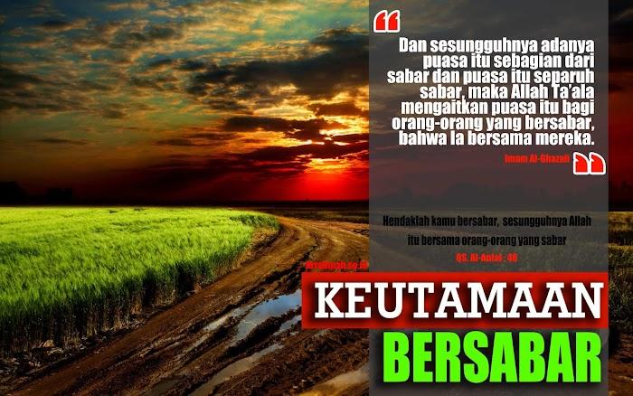Hikmah dan Keutamaan Sabar, Pesan-pesan Mutiara Imam Al-Ghazali