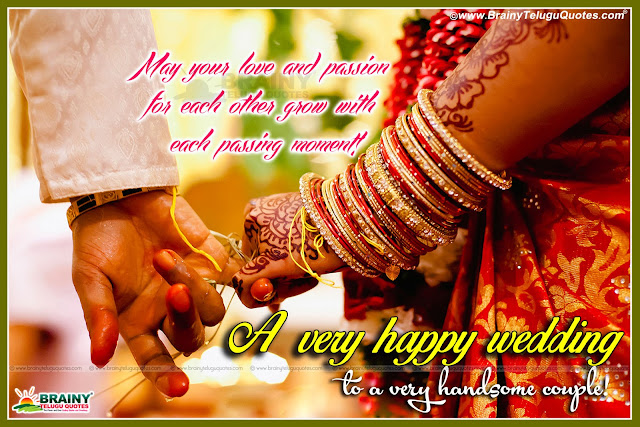 Here is a Latest English Language Wedding Day Wishes and Quotes Pics Free, Beautiful Wedding Day Quotes for Sister,English Best Marriage Day Quotations for Brother,English Facebook Friend Marriage Day Quotations Online, Happy Marriage Day Nice Quotes and Wallpapers,English Pelliroju Kavithalu, Chellelu Marriage Quotes and Messages,English Marriage day quotes,English  wedding quotes