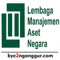 Rekrutmen Kerja Lembaga Manajemen Aset Negara 2018