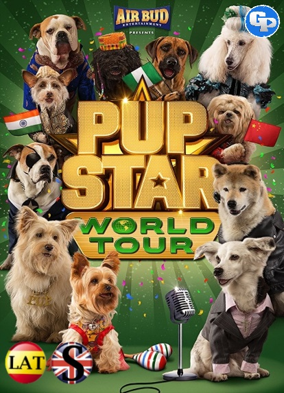 Pup Star: World Tour (2018) HD 1080P LATINO/INGLES