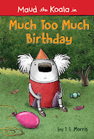 Cover of Much Too Much Birthday by J.E. Morris
