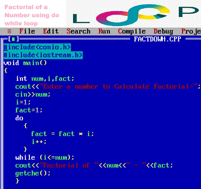 Program To Calculate Factorial Of A Number Using Do While Loop