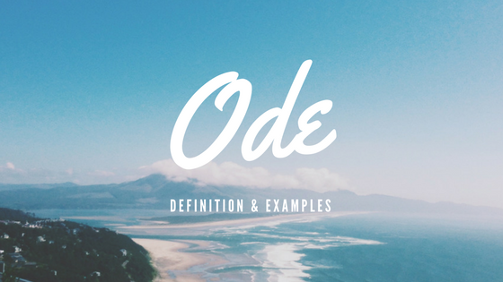 Ode- Definition and Examples