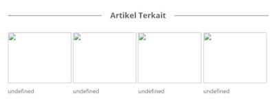Mengatasi Artikel Terkait Undefined di Blog Tanpa Edit HTML