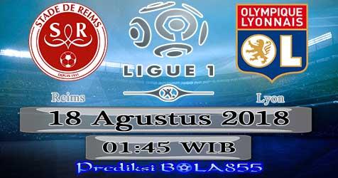 Prediksi Bola855 Reims vs Lyon 18 Agustus 2018