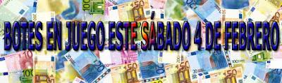 Botes de las loterías del sabado 4 de febrero de 2017