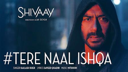 Tere Naal Ishqa - Shivaay (2016)