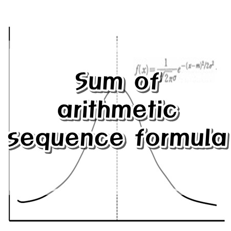 Sum Of Arithmetic Sequence Formula  FilangeS Math