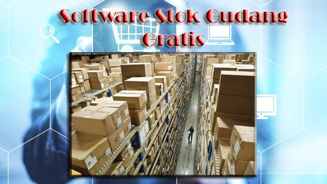 Jasa Software Stok Gudang, Jasa Aplikasi Inventory