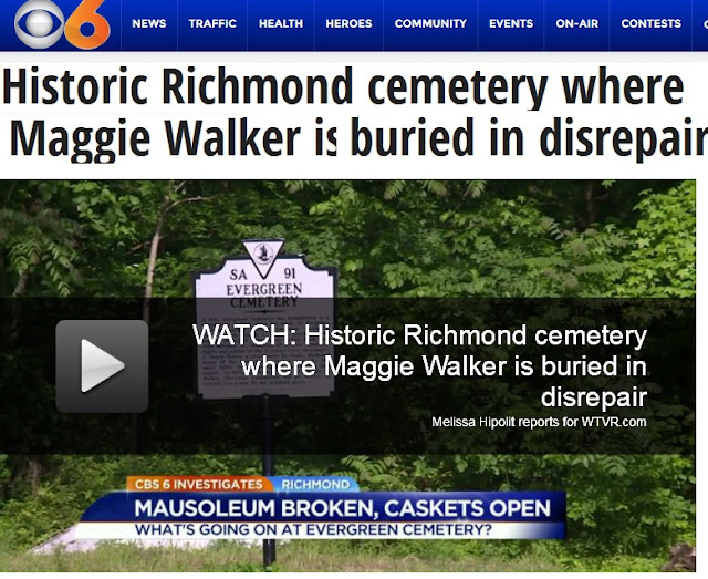 http://wtvr.com/2016/05/23/historic-richmond-cemetery-where-maggie-walker-is-buried-in-disrepair/