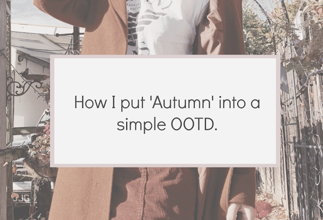 How I put 'Autumn' into a simple OOTD.