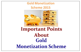 Important Points to Know about Gold Monetization Scheme