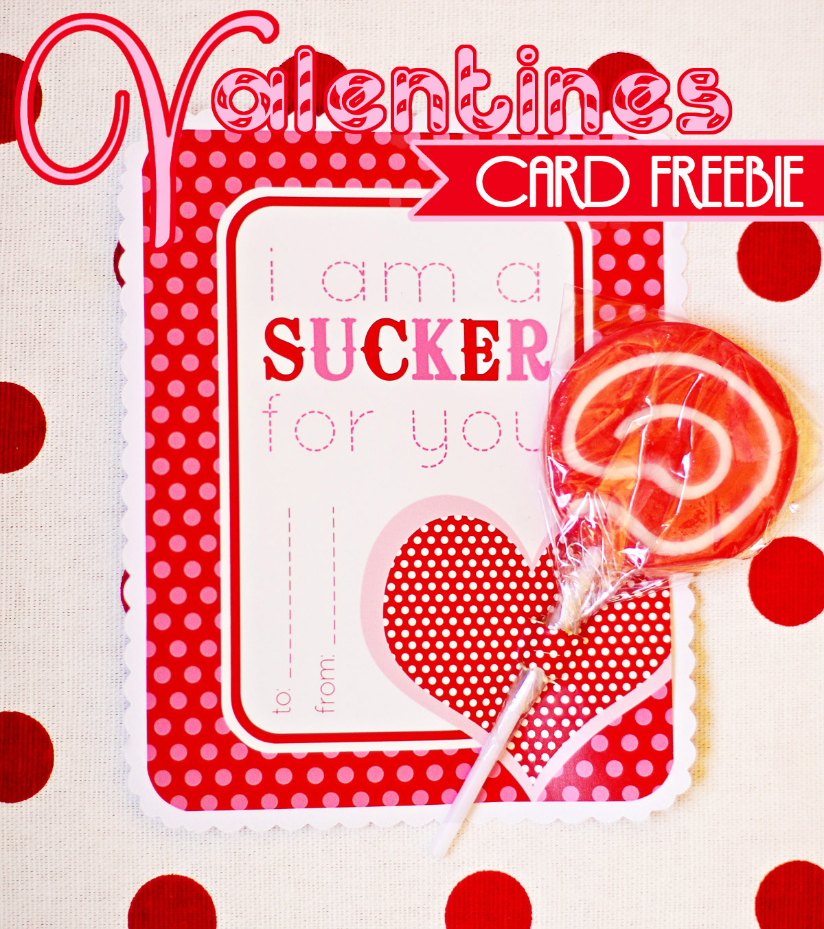 FREEBIE Valentine QuotSucker For Youquot Card. 1200 x 1354.Free Valentine's Day Card Download