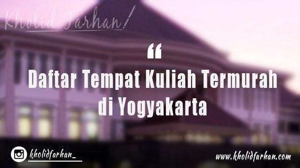 Daftar Tempat Kuliah Kelas Karyawan Termurah di Yogyakarta | Yuk, Ngampus!