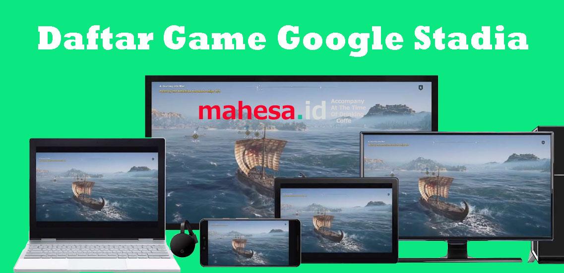 Daftar Game yang Bakal Hadir di Google Stadia