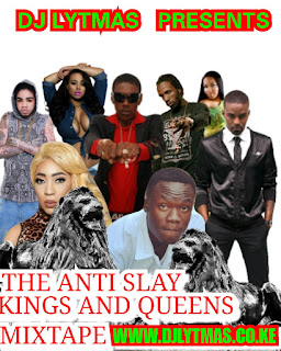 DJ LYTMAS - ANTI SLAY KINGS AND QUEENS VOL 1 MIX 2018