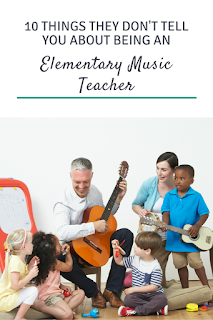 10 things they don't tell you about being an elementary music teacher...yes to all of these, but especially #10!