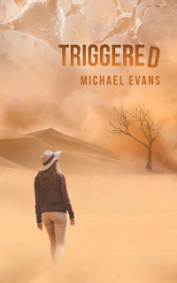 TRIGGERED by Michael Evans on Goodreads