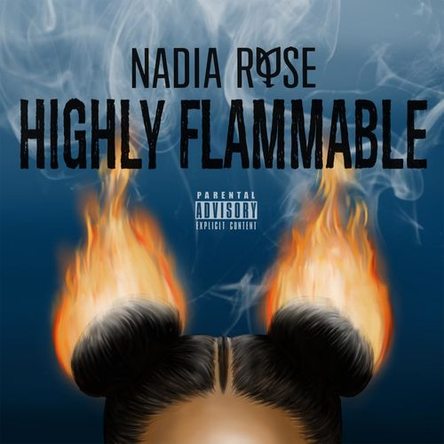 "Skwod"" Nadia Rose Highly Flammable"