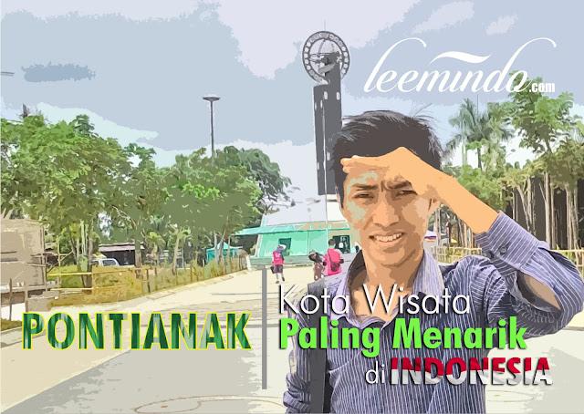 Kota Pontianak, Khatulistiwa, Equator, Kota Wisata, Wisata Indonesia