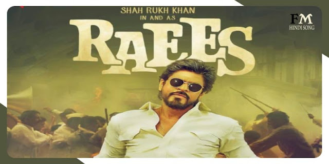 Raees-Song-List