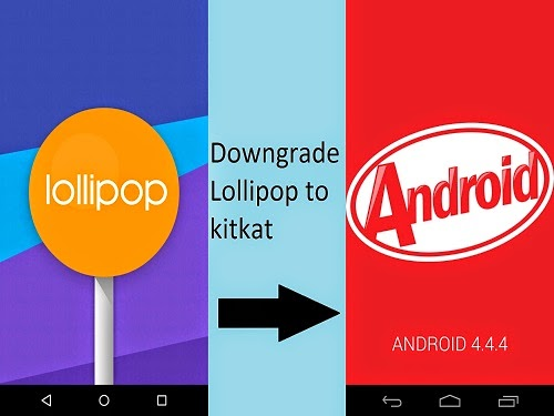 How to Downgrade Android Lollipop to Kitkat on Nexus