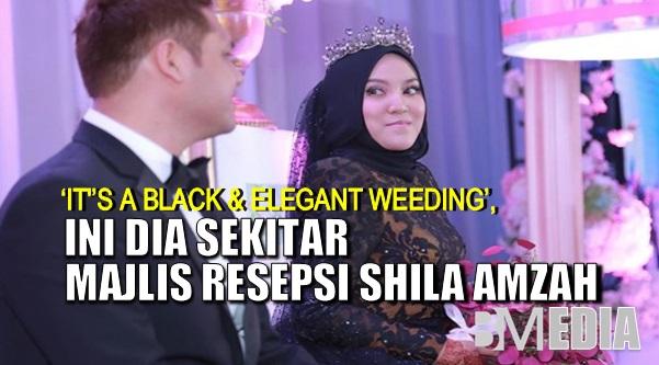 [GAMBAR] 'It's a Black & Elegant Weeding', Ini Dia Sekitar Majlis Resepsi Shila Amzah