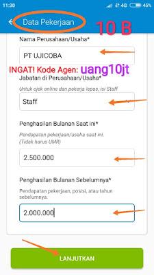 Sambungan Langkah 10 Pengisian Data pekerjaan pengajuan pinjaman KTA Aplikasi pinjaman Tunaiku kode agen uang10jt