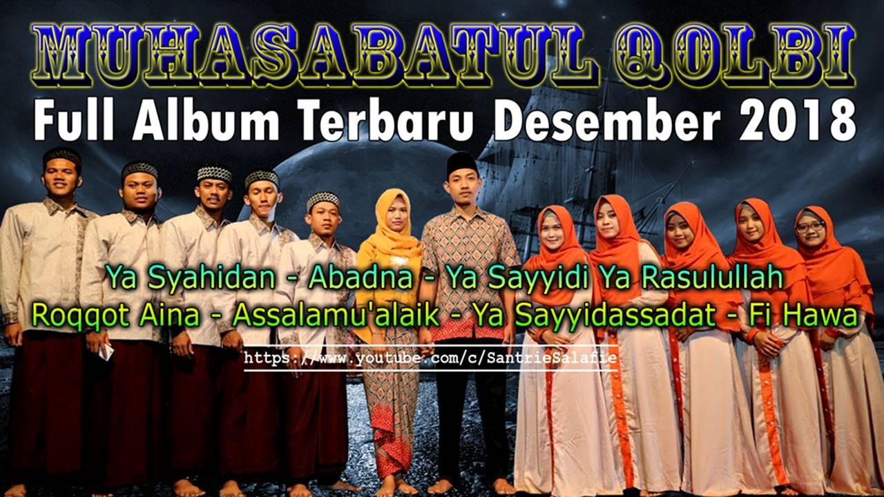 Muhasabatul Qolbi Full Album Terbaru Desember 2018 by Santrie Salafie