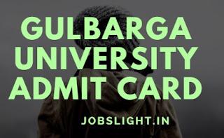 Gulbarga University Admit Card 2017