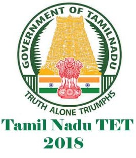 TNTET 2018 Notification, Exam date, Application form, Eligibility