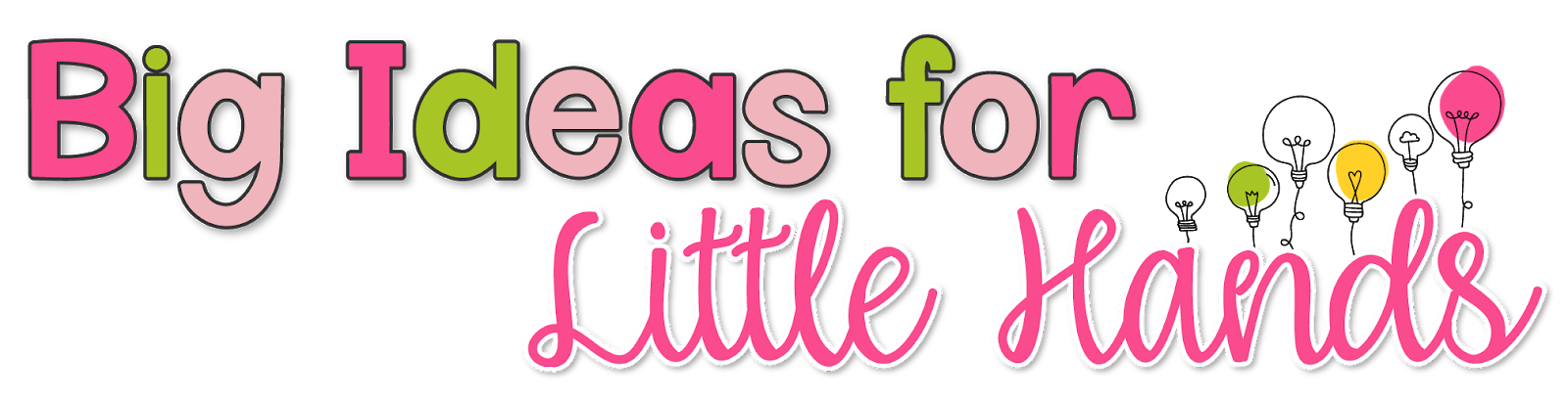 Big Ideas for Little Hands