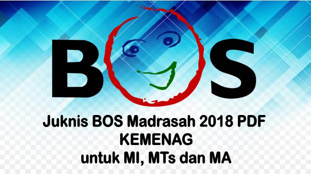JUKNIS BOS MI MTS MA / MADRASAH (KEMENAG) TAHUN 2018