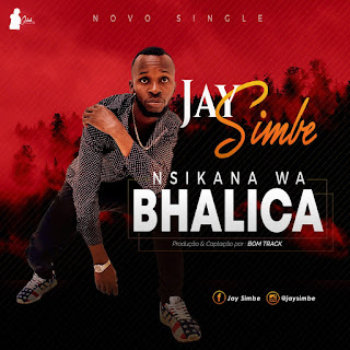Jay Simbe - Nsikana Wa Bhalica