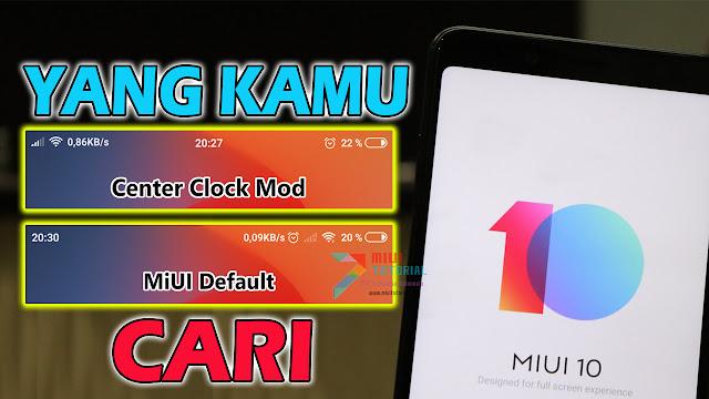 Jam di Tengah Mirip iOS Iphone di Rom Miui 10 Xiaomi Terbaru Ini Cara Merubahnya