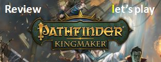 Pathfinder Kingmaker PC Review