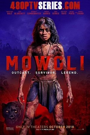 Mowgli Legend of the Jungle (2018) 450Mb Full Hindi Dual Audio Movie Download 480p Web-DL thumbnail