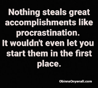 Inspirational quote on avoiding procrastination.