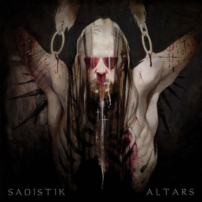 Sadistik - Altars - Album Download, Itunes Cover, Official Cover, Album CD Cover Art, Tracklist