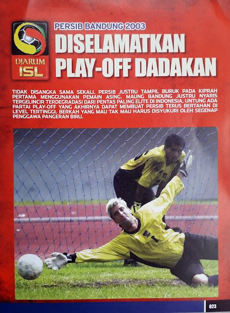 PERSIB BANDUNG 2003 DISELAMATKAN PLAY-OFF DADAKAN