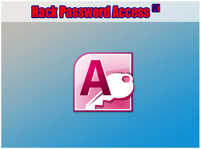 Cara Hack Password Microsoft Office Access