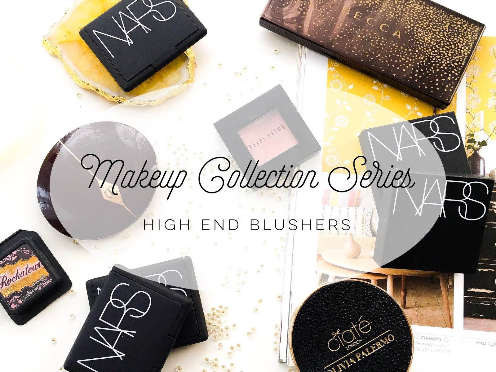 blusher collection, high end blusher collection, makeup collection series, ummbaby makeup collection