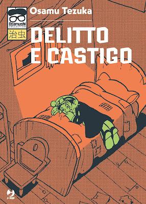 Delitto e Castigo Osamu Tezuka Recensione Analisi Osamushi collection J-Pop