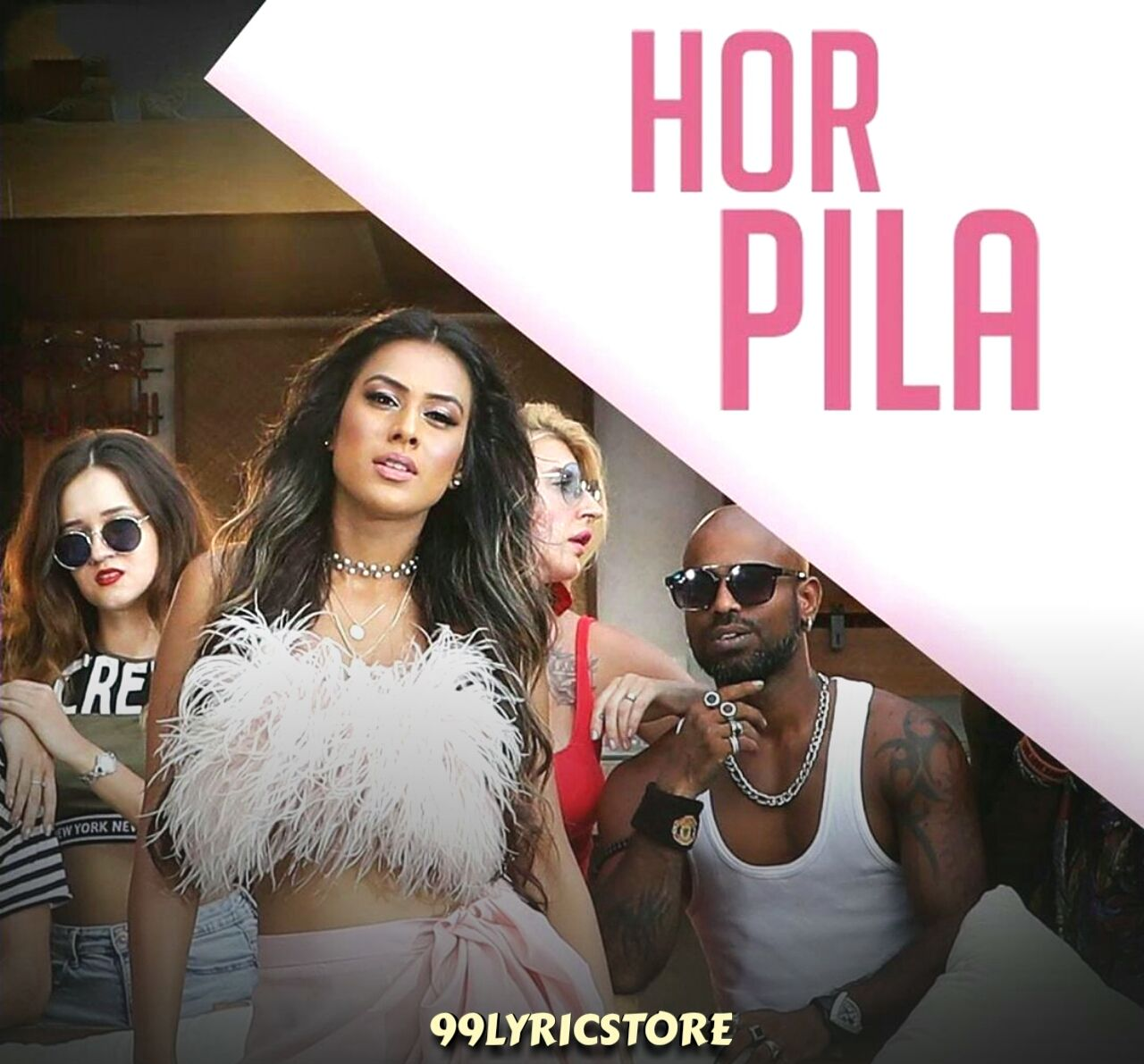 Hor Pila Punjabi Song Lyrics sung by Jyotika Tangri ft. Nia Sharma